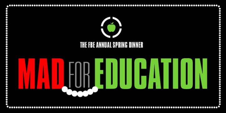 Spring Dinner 2015 Mad for Education!