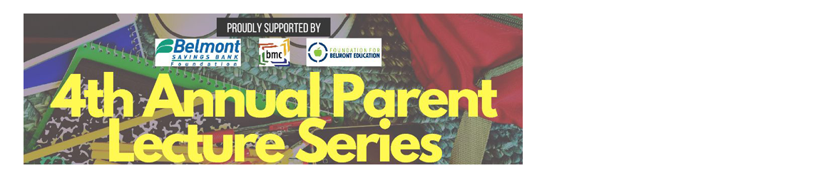 4th Annual Parent Lecture Series