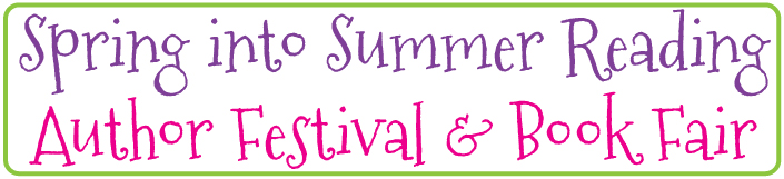 """Spring Into Summer Reading"" Author Festival & Book Fair"