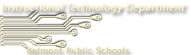 Belmont Public Schools Department of Educational Technology