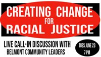 Creating Change for Racial Justice - Discussion with Community Leaders