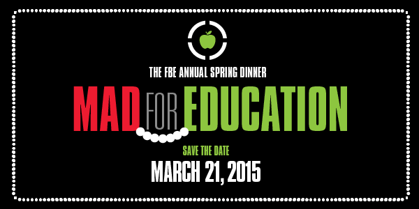 SAVE THE DATE THE FBE 16TH ANNUAL SPRING DINNER