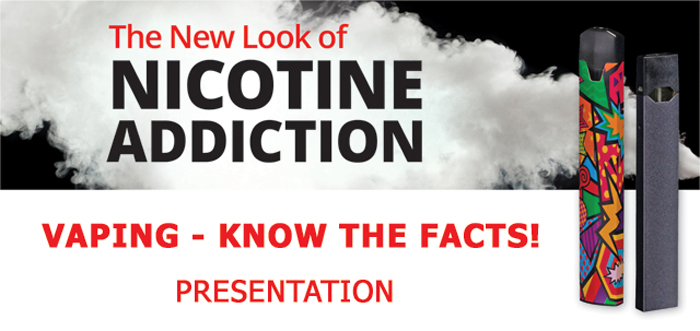 The New Look of Nicotine Addiction Logo Vaping- Know The Facts! Presentation