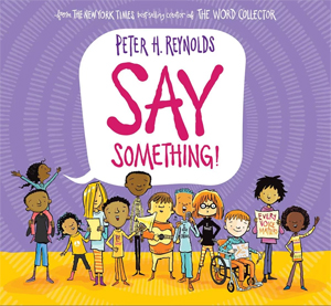 Reading Togetther: Say Something by Peter Reynolds