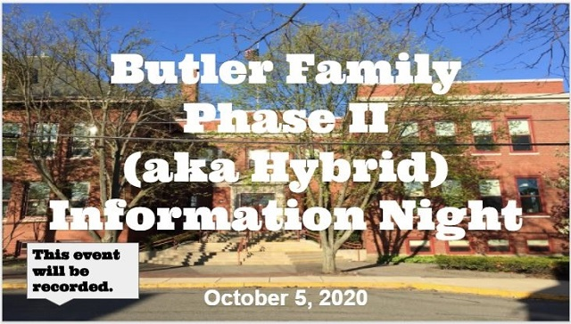 Butler Family Phase II Information Night - October 5, 2020