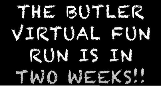 Butler's First Ever Virtual Fun Run